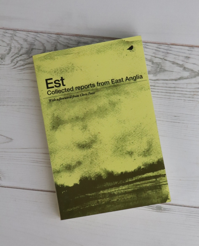 EST: COLLECTED REPORTS FROM EAST ANGLIA £9.99 DUNLIN PRESS